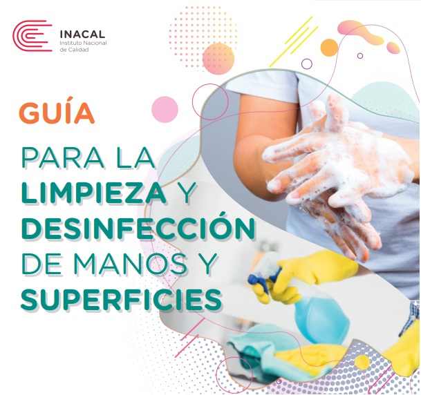 Artículo recomendado: Guía de limpieza y desinfección INACAL
